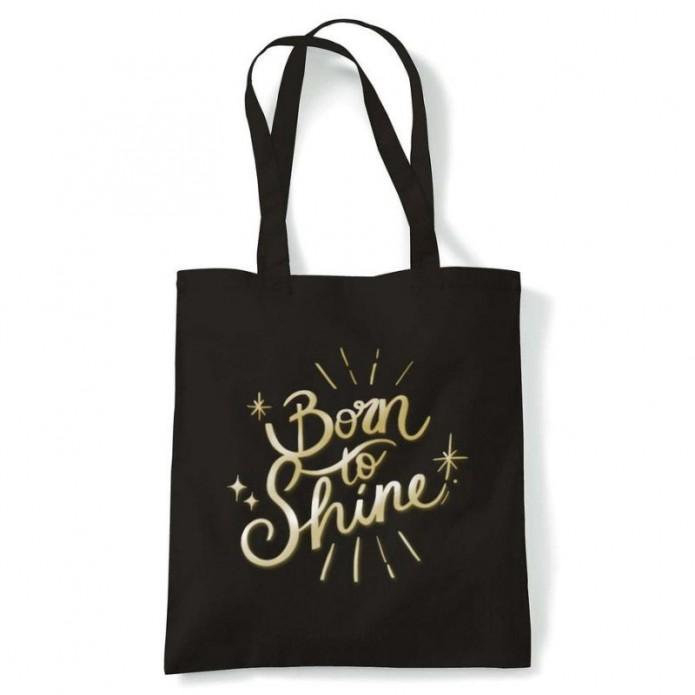 Tote Bag Born to Shine